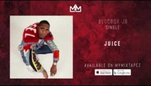 Blocboy JB - Juice